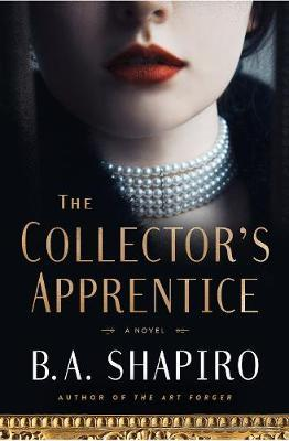 The Collector's Apprentice by B A Shapiro image