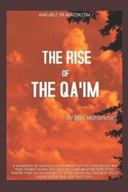 The Rise of the Qa'im by Bilal Muhammad