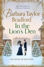 In the Lion's Den by Barbara Taylor Bradford