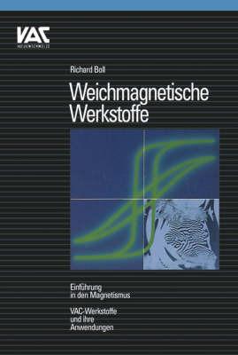 Weichmagnetische Werkstoffe Einfuehrung in Den Magnetismus by R. Boll image