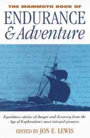 The Mammoth Book of Endurance and Adventure by Jon E. Lewis image
