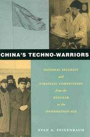 China's Techno-Warriors by Evan Feigenbaum