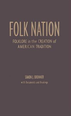 Folk Nation by Simon J Bronner image