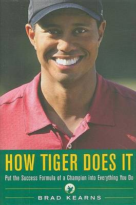 How Tiger Does It by Brad Kearns image