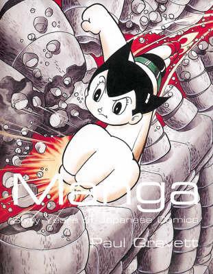 Manga: 60 Years of Japanese Comics by Paul Gravett