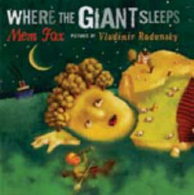 Where the Giant Sleeps by Mem Fox