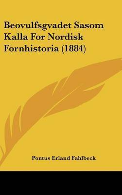 Beovulfsgvadet Sasom Kalla for Nordisk Fornhistoria (1884) by Pontus Erland Fahlbeck