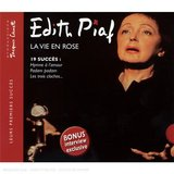 La Vie En Rose (Best of Early Years) by Edith Piaf