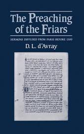 The Preaching of the Friars by D.L. D'Avray image