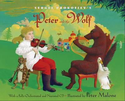 Sergei Prokofiev Peter and Wolf by Sergei Prokofiev