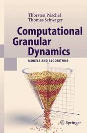 Computational Granular Dynamics by Thorsten Poschel