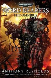 Word Bearers: The Omnibus by Anthony Reynolds
