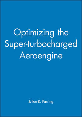 Optimizing the Super-turbocharged Aeroengine by Julian R. Panting image