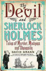 The Devil and Sherlock Holmes by David Grann image
