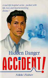 Accident!: Hidden Danger by Nikki Fisher image