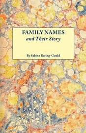 Family Names and Their Story by S Baring.Gould