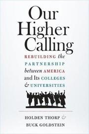 Our Higher Calling by Holden Thorp
