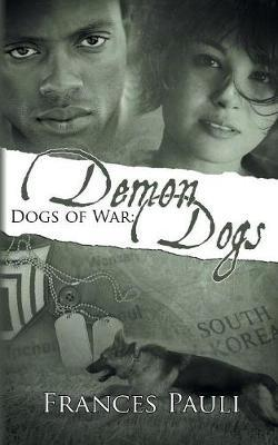 Dogs of War by Frances Pauli image
