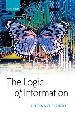 The Logic of Information by Luciano Floridi image