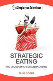 Strategic Eating by Elise Cooke