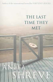 The Last Time They Met by Anita Shreve image