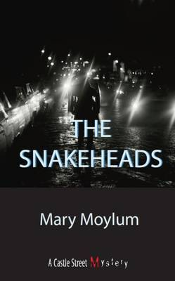 The Snake Heads by Mary Moylum