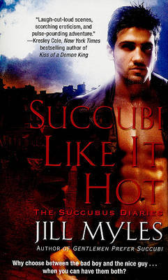 Succubi Like It Hot by Jill Myles image