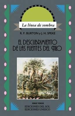 Descubrimiento De Las Fuentes Del Nilo, El by John H Speke