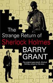 The Strange Return of Sherlock Holmes by Barry Grant image