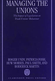 Managing the Unions by Roger Undy