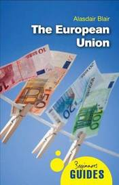 The European Union by Alasdair Blair