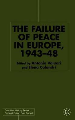 The Failure of Peace in Europe, 1943-48 image