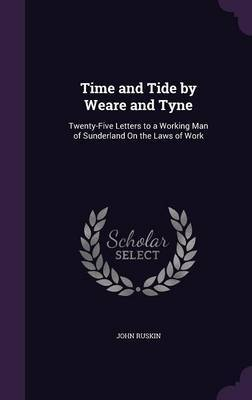 Time and Tide by Weare and Tyne by John Ruskin image