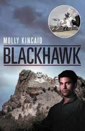 Blackhawk by Molly Kincaid