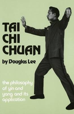 Tai Chi Chuan: Philosophy of Ying & Yang by Douglas Lee image