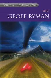 Was (Fantasy Masterworks #43) by Geoff Ryman