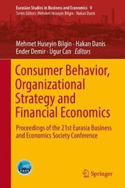 Consumer Behavior, Organizational Strategy and Financial Economics