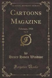 Cartoons Magazine, Vol. 19 by Henry Haven Windsor image