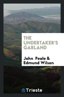 The Undertaker's Garland by John Peale image