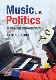 Music and Politics by James Garratt image