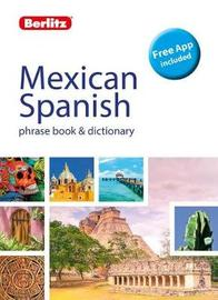 Berlitz Phrase Book & Dictionary Mexican Spanish by APA Publications Limited