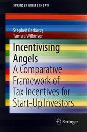 Incentivising Angels by Stephen Barkoczy
