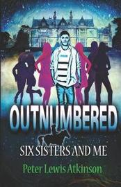 Outnumbered by Peter Lewis Atkinson