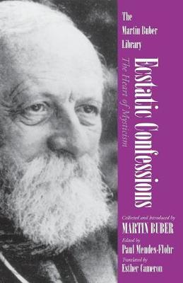 Ecstatic Confessions by Martin Buber image