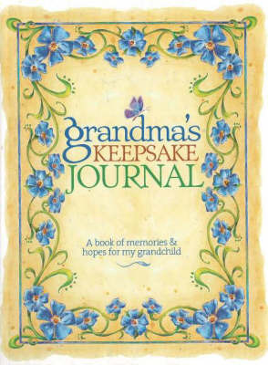 Grandma's Keepsake Journal: A Book of Memories and Hopes for My Grandchild image