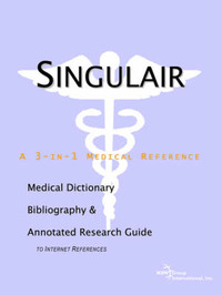 Singulair - A Medical Dictionary, Bibliography, and Annotated Research Guide to Internet References by ICON Health Publications image