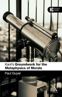 Kant's Groundwork for the Metaphysics of Morals by Paul Guyer image