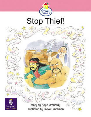 The Stop Thief!: Story Street Emergent Stage Step 6 Storybook 50 by Kaye Umansky