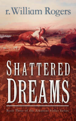 Shattered Dreams by r, William Rogers