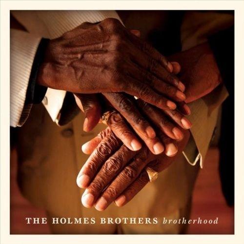 Brotherhood by Holmes Brothers